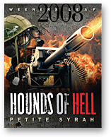 2008 Hounds of Hell Petite Syrah